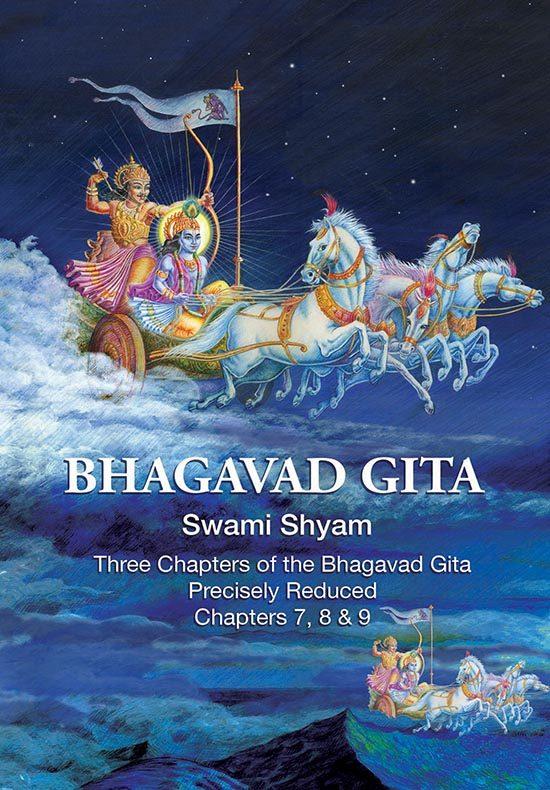 Three Chapters of the Bhagavad Gita