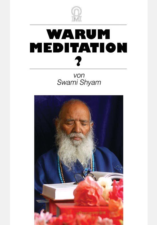 Warum Meditation